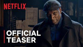 Lupin   Official Teaser   Netflix