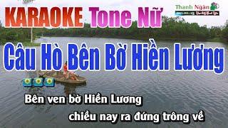 cau-ho-ben-bo-hien-luong-karaoke-tone-nu-nhac-song-thanh-ngan