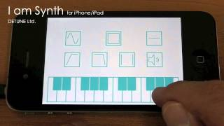 I am Synth for iPhone/iPad -Demo 02-