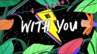 Kaskade, Meghan Trainor   With You [LyricsLyric Video]