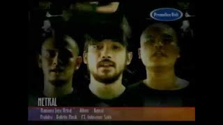 Netral - Namanya Juga Netral (Official Music Video)