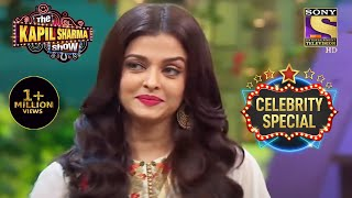Why Can't Aishwarya Have Tea? | The Kapil Sharma Show S1 | Aishwarya Rai Bachchan| Celebrity Special