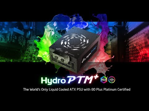 Hydro PTM+ Water-cooling Power Supply