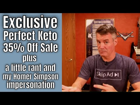 Perfect Keto - EXCLUSIVE 35% off sale, plus hear my Homer Simpson voice
