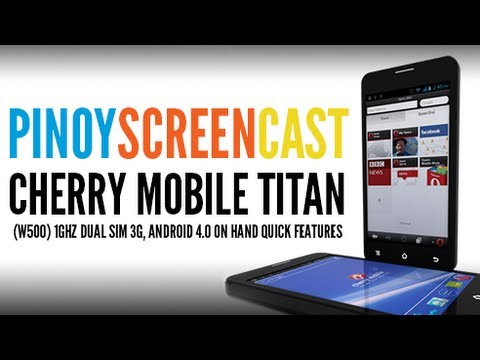 Cherry Mobile - Titan (W500) 1ghz Dual Sim 3G, Android 4.0 on Hand Quick Features[Tagalog]