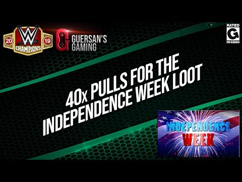 40x Pulls for the Independence Week Loot / WWE Champions 🍀