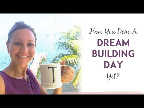 Dream Building Day = Fast Massive Success In Business And Life