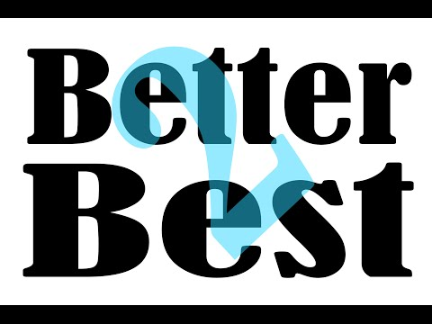 2 Como Usar As palavras Better and Best - Exemplos