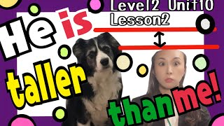 He is taller than me! 【解説動画Level2/Unit10/Lesson2】[#46]