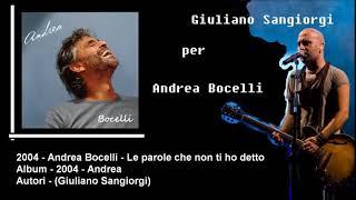 2004 - Andrea Bocelli - Le parole che non ti ho detto - Di, Giuliano Sangiorgi