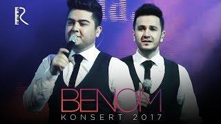Benom - Konsert 2017 | Беном - Концерт 2017