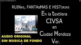 Fantasmas en Textil de CIVSA Cd Mendoza   Ver   sin música   con sonido original