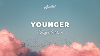 Tony Anderson - Younger