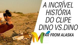 A incrível história do clipe de Dino vs Dino, do Far From Alaska