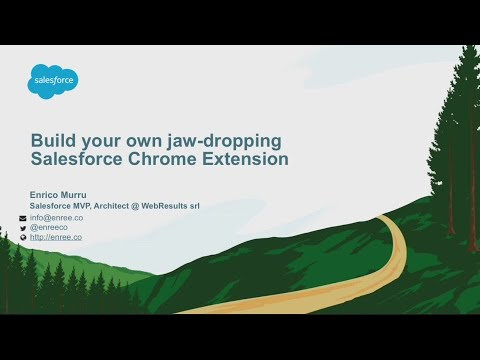 Build Your Own Jaw-Dropping Salesforce Chrome Extension (1)