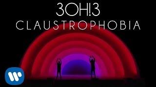 3OH!3: CLAUSTROPHOBIA (Audio)