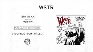WSTR - Brainsick