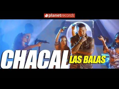 Las Balas - Chacal
