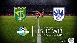 Live Streaming Indosiar Liga 1 2018, Persebaya vs PSIS, Sabtu Pukul 15.30 WIB
