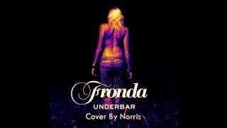 Fronda - Underbar (Cover by Norris)