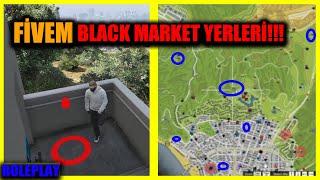 FİVEM BLACK MARKET YERLERİ ve YENİ BLACK MARKETİ BULDUM!!!