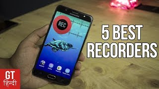 5 Best SCREEN RECORDER Apps for Android in 2017 | GT Hindi