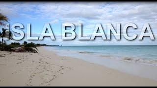 Isla Blanca, Cancun