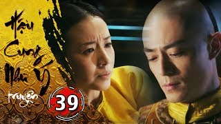 Hậu Cung Như Ý Truyện - Tập 39 [FULL HD] | Phim Cổ Trang Trung Quốc Hay Nhất 2018