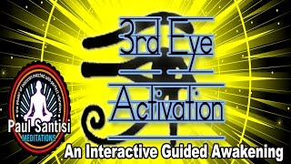 Open Activate 3rd Eye Minds Eye Pineal Gland New Approach To Ancient Methods Paul Santisi