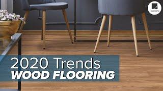 2020 Wood Flooring Trends