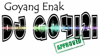 GOYANG ENAK 2018 - DJ GOMEZ