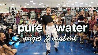 PURE WATER   Migos & Mustard | Nicole Laeno Choreography