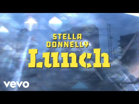 Stella Donnelly Lunch