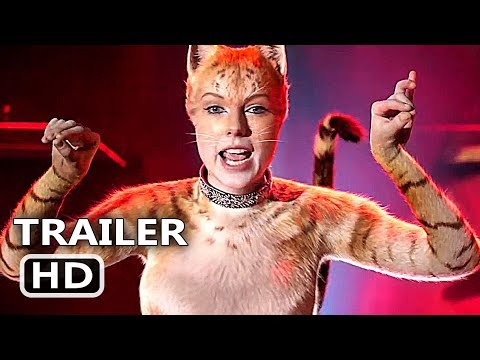 CATS Trailer # 2 (2019) Taylor Swift, Idris Elba Movie HD