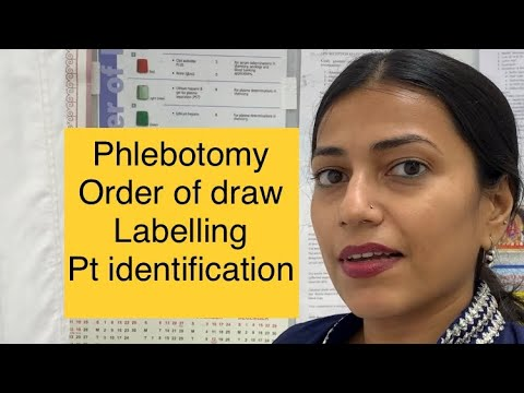 Phlebotomy in hindi,phlebotomists,order of draw,labelling,patient identification