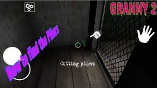 How to find and use the Cutting Pliers ( Granny Chapter 2 )