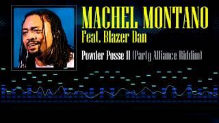 Machel Montano Feat. Blazer - Powder Posse II (Party Alliance Riddim)