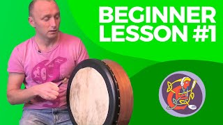 Bodhran Lesson 1 - How To Hold And The Basic Stroke