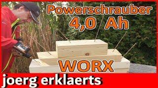Volle Power Akkuschrauber Worx 20 V WX175.1 mit 4.0 Ah Akku  mein Test Tutorial Nr 270