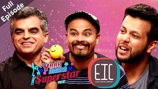 Saurabh Pant Atul Khatri & Sapan Verma  EIC  Yaar Mera Superstar Season 2