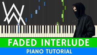 Alan Walker - Faded Interlude - PIANO (Different World)