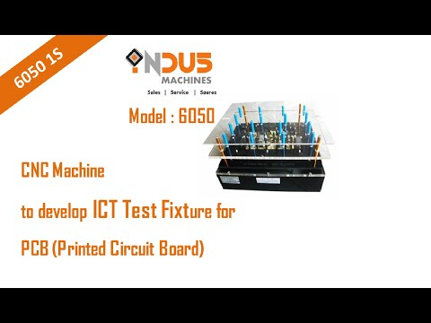 CNC Machine for ICT Fixture Developer