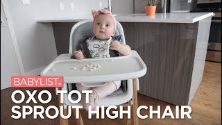 OXO Tot Sprout High Chair Review - Babylist