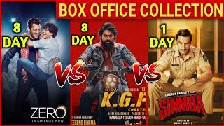 KGF vs ZERO Box office collection Day 8   Simmba First Day Box office collection