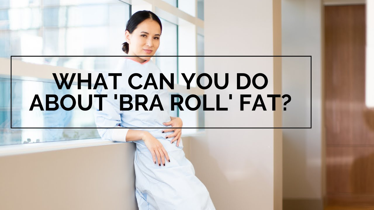 video covering bra roll fat