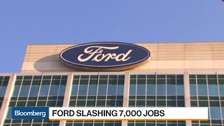 Ford Cutting 7,000 Salaried Jobs in Restructuring