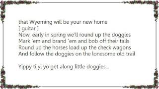 Chris LeDoux - Get Along Little Doggies Lyrics
