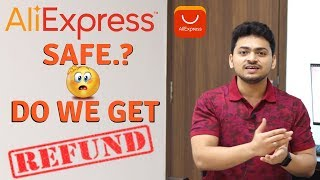 All About Aliexpress | Is Aliexpress Safe | How to Get Refund On Aliexpress 🔥