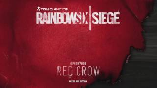 Rainbow Six Siege | Red Crow Main Music Theme