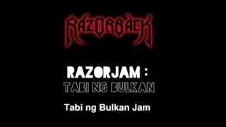 RazorJam : Tabi ng Bulkan Jam (Full Band REFERENCE)